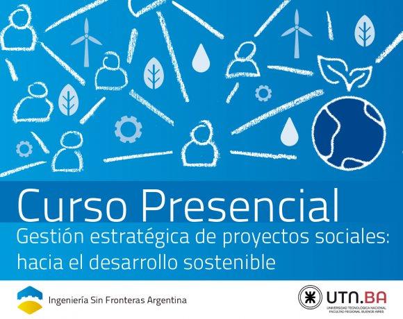 GESTIÓN ESTRATÉGICA DE PROYECTOS SOCIALES: HACIA EL DESARROLLO SOSTENIBLE